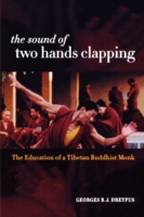 Image for The Sound of Two Hands Clapping: The Education of a Tibetan Buddhist Monk from emkaSi