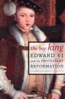 Image for The Boy King: Edward VI and the Protestant Reformation from emkaSi