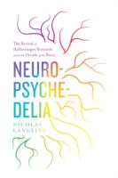 Image for Neuropsychedelia: The Revival of Hallucinogen Research since the Decade of the Brain from emkaSi
