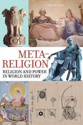 Image for Meta-Religion: Religion and Power in World History from emkaSi