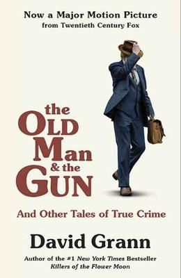 Image for The Old Man and the Gun: And Other Tales of True Crime from emkaSi