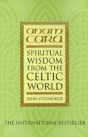 Image for Anam Cara: Spiritual Wisdom from the Celtic World from emkaSi