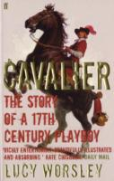 Image for Cavalier: The Story of a 17th Century Playboy from emkaSi