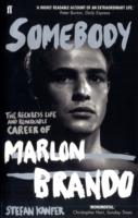 Image for Somebody: The Reckless Life and Remarkable Career of Marlon Brando from emkaSi