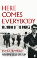 Image for Here Comes Everybody: The Story of the Pogues from emkaSi