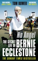 Image for No Angel: The Secret Life of Bernie Ecclestone from emkaSi