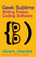 Image for Geek Sublime: Writing Fiction, Coding Software from emkaSi