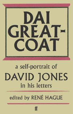 Image for Dai Greatcoat: A Self-Portrait of David Jones in his Letters from emkaSi