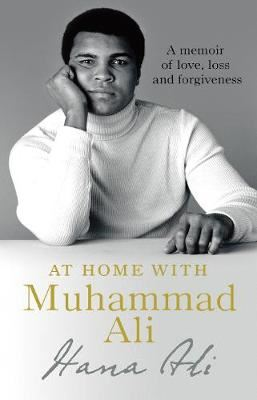 Image for At Home with Muhammad Ali - A Memoir of Love, Loss and Forgiveness from emkaSi