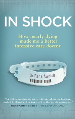 Image for In Shock: How Nearly Dying Made Me a Better Intensive Care Doctor from emkaSi
