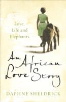 Image for An African Love Story: Love, Life and Elephants from emkaSi
