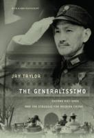 Image for The Generalissimo: Chiang Kai-shek and the Struggle for Modern China from emkaSi