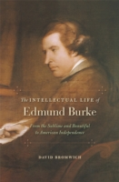 Image for The Intellectual Life of Edmund Burke: From the Sublime and Beautiful to American Independence from emkaSi