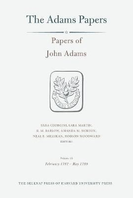 Image for Papers of John Adams, Volume 19: February 1787 - May 1789 from emkaSi