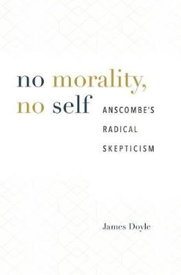 Image for No Morality, No Self - Anscombe's Radical Skepticism from emkaSi