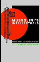 Image for Mussolini's Intellectuals: Fascist Social and Political Thought from emkaSi
