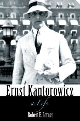 Image for Ernst Kantorowicz - A Life from emkaSi