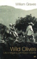 Image for Wild Olives: Life in Majorca With Robert Graves from emkaSi