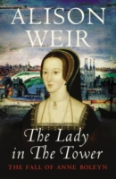 Image for The Lady In The Tower: The Fall of Anne Boleyn (Queen of England Series) from emkaSi