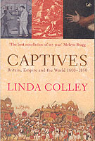 Image for Captives: Britain, Empire and the World 1600-1850 from emkaSi