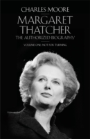 Image for Margaret Thatcher: The Authorized Biography, Volume One: Not For Turning from emkaSi