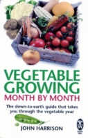 Image for Vegetable Growing Month-by-Month: The down-to-earth guide that takes you through the vegetable year from emkaSi