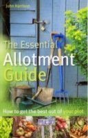 Image for The Essential Allotment Guide: How to Get the Best out of Your Plot from emkaSi