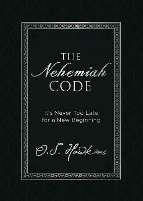 Image for The Nehemiah Code: It's Never Too Late for a New Beginning from emkaSi