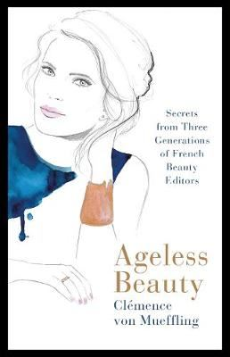 Image for Ageless Beauty - The Secrets to French Elegance from emkaSi