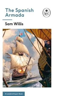 Image for The Spanish Armada: A Ladybird Expert Book from emkaSi