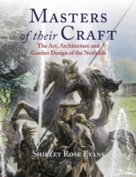 Image for Masters of their Craft: The Art, Architecture and Garden Design of the Nesfields from emkaSi