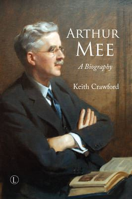 Image for Arthur Mee: A Biography from emkaSi