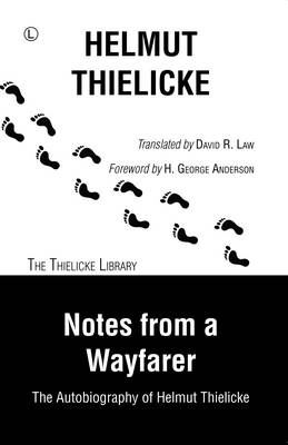 Image for Notes From a Wayfarer: The Autobiography of Helmut Thielicke from emkaSi