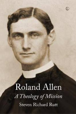 Image for Roland Allen: A Theology of Mission from emkaSi
