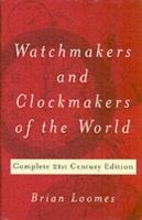 Image for Watchmakers and Clockmakers of the World: Complete 21st Century Edition from emkaSi
