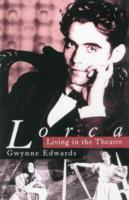 Image for Lorca: Living in the Theatre from emkaSi