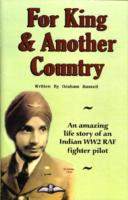 Image for For King and Another Country: An Amazing Life Story of an Indian WW2 RAF Fighter Pilot from emkaSi