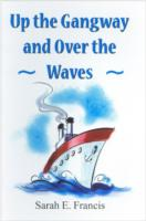 Image for Up the Gangway and Over the Waves from emkaSi