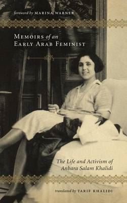 Image for Memoirs of an Early Arab Feminist - The Life and Activism of Anbara Salam Khalidi from emkaSi