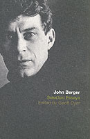 Image for The Selected Essays of John Berger from emkaSi