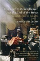 Image for It's Easier to Reach Heaven Than the End of the Street: A Jerusalem Memoir from emkaSi