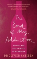 Image for The End Of My Addiction: How one man cured himself of alcoholism from emkaSi