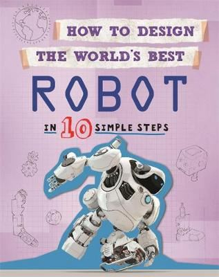 Image for How to Design the World's Best Robot - In 10 Simple Steps from emkaSi