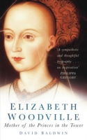 Image for Elizabeth Woodville: Mother of the Princes in the Tower from emkaSi