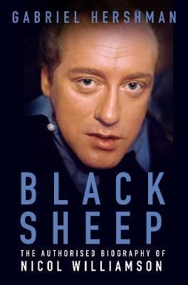 Image for Black Sheep-The Authorised Biography of Nicol Williamson from emkaSi