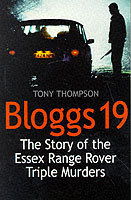 Image for Bloggs 19: The Story of the Essex Range Rover Triple Murders from emkaSi