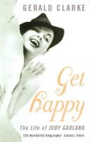 Image for Get Happy: The Life of Judy Garland from emkaSi