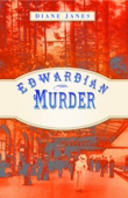 Image for Edwardian Murder: Ightham and the Morpeth Train Robbery from emkaSi
