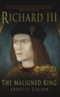 Image for Richard III: The Maligned King from emkaSi