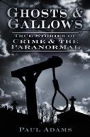 Image for Ghosts & Gallows: True Stories of Crime and the Paranormal from emkaSi